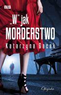 """Okładka książki - """"W"""" jak morderstwo"""