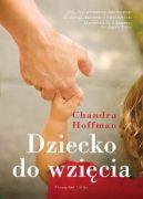 Okładka książki - Dziecko do wzięcia