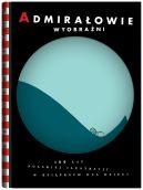 Okładka - Admirałowie wyobraźni. 100 lat polskiej ilustracji w książkach dla dzieci