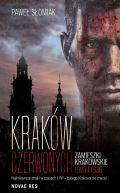 Okładka ksiązki - Kraków czerwonych. Zamieszki krakowskie 1923, 1936