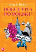 Okładka książki - Dolce vita po polsku