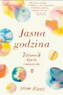 Okładka książki - Jasna godzina. Dziennik życia i umierania