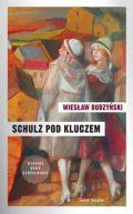 Okładka książki - Schulz pod kluczem