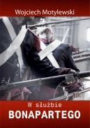 Okładka książki -  W służbie Bonapartego