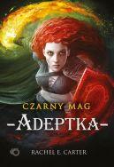 Okładka książki - Czarny Mag. Adeptka. Tom 2