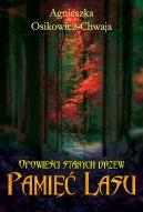 Okładka - Opowieści starych drzew. Pamięć lasu