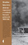 Okładka - Brudne lata trzydzieste. Opowieści o wielkich burzach pyłowych