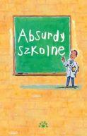 Okładka książki - Absurdy szkolne. Ndst