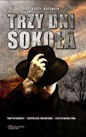 Okładka ksiązki - Trzy dni Sokoła