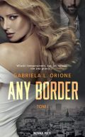 Okładka książki - Any Border. Tom I