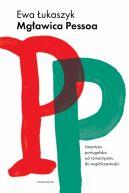Okładka - Mgławica Pessoa. Literatura portugalska od romantyzmu do współczesności