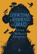 Okładka książki - Dziewczynka z atramentu i gwiazd