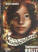 Okładka - Woodwalkers. Tajemnica Holly