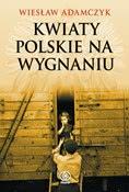 Okładka ksiązki - Kwiaty polskie na wygnaniu