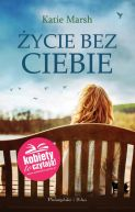 Okładka książki - Życie bez ciebie