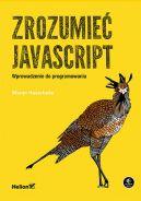Okładka - Zrozumieć JavaScript. Wprowadzenie do programowania
