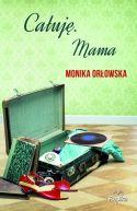 Okładka ksiązki - Całuję. Mama