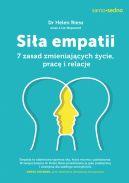 Okładka książki - Samo sedno. Siła empatii. 7 zasad zmieniających życie, pracę i relacje