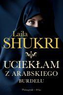 Okładka książki - Uciekłam z arabskiego burdelu