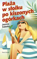 Okładka książki - Plaża w słoiku po kiszonych ogórkach