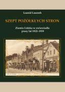 Okładka - Szept pożółkłych stron. Ziemia Lidzka w zwierciadle prasy lat 1922-1939