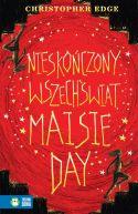 Okładka ksiązki - Nieskończony wszechświat Maisie Day