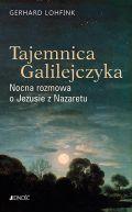 Okładka - Tajemnica Galilejczyka. Nocna rozmowa o Jezusie z Nazaretu
