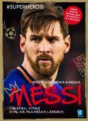 Okładka - Messi. Chłopiec, który stał się piłkarską legendą