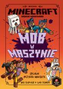 Okładka ksiązki - Minecraft. Mob w maszynie
