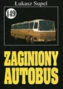 Okładka książki - Zaginiony autobus