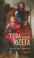 Okładka książki - Cuda Świętego Józefa