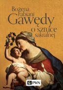 Okładka książki - Gawędy o sztuce sakralnej
