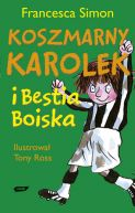 Okładka książki - Koszmarny Karolek i bestia boiska