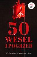 Okładka ksiązki - 50 wesel i pogrzeb