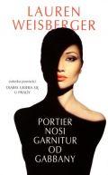 Okładka ksiązki - Portier nosi garnitury od Gabbany