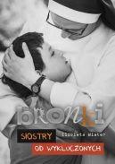 Okładka książki - Bronki, Siostry od wykluczonych