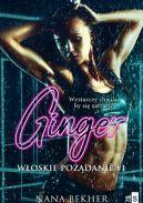 Okładka ksiązki - Ginger. Włoskie pożądanie #1