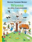 Okładka ksiązki - Wiosna na ulicy Czereśniowej