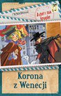Okładka książki - Agata na tropie. Korona z Wenecji