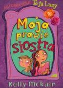 Okładka książki - Moja prawie siostra