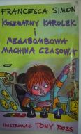 Okładka - Koszmarny Karolek i megabombowa machina czasowa