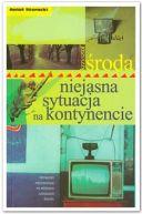 Okładka książki - Niejasna sytuacja na kontynencie