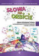 Okładka - Słowa na orbicie. Gra edukacyjna usprawniająca syntezę sylabową i naukę czytania