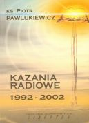 Okładka - Kazania radiowe 1992 - 2002