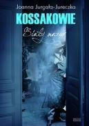 Okładka książki - Kossakowie. Biały mazur