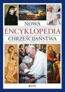 Okładka książki - Nowa encyklopedia chrześcijaństwa (mały format)