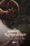 Okładka książki - Kobiety Kossaków