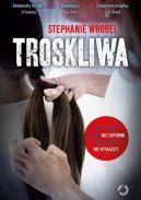 Okładka książki - Troskliwa