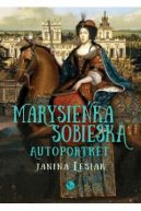 Okładka książki - Marysieńka Sobieska. Autoportret