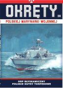 Okładka - Okręty Polskiej Marynarki Wojennej t.36. ORP Błyskawiczny - polskie kutry torpedowe